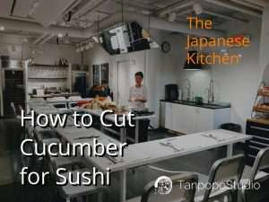 How to Cut Cucumber for Sushi