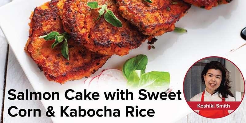 Salmon Cakes & Kabocha Rice